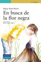 En busca de la flor negra.  Miguel Ángel Mendo