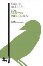 Los santos inocentes.  Miguel Delibes.  Austral