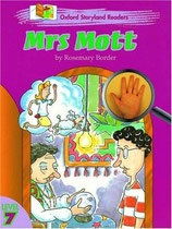 MRS MOTT  by Rosemary Border.  OXFORD STORYLAND READERS.  Level 7