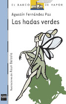 Las hadas verdes.  Agustín Fernández Paz