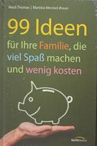 99 Ideen für Ihre Familie, die viel Spaß machen und wenig kosten