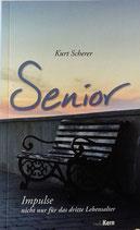 Senior - Impulse nicht nur für das dritte Lebensalter