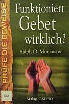 Funktioniert Gebet wirklich? (Broschüre)
