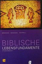 Biblische Lebensfundamente