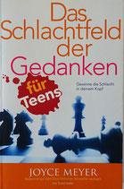 Das Schlachtfeld der Gedanken - für Teens