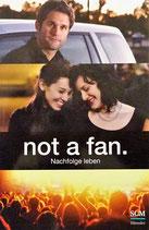 Not a fan. Nachfolge leben
