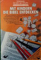 Mit Kindern die Bibel entdecken Band 4