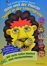 Mose und der Pharao - Daniel in der Löwengrube
