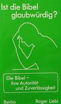 Ist die Bibel glaubwürdig?