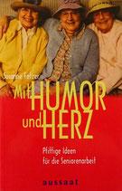 Mit Humor und Herz