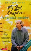 My 2nd Chapter - GOTT schreibt in mein Leben