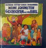Meine schönsten Geschichten aus der Bibel