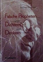 Falsche Propheten unter Dichtern und Denkern