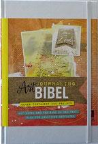 Art Journaling Bibel - NEUES LEBEN - Neues Testament und Psalmen