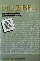 Die Bibel mit Wortkonkordanz zur Lutherübersetzung