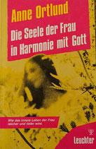 Die Seele der Frau in Harmonie mit GOTT