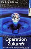 Operation Zukunft