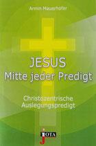 JESUS Mitte jeder Predigt