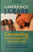 Connecting - Das Heilungspotential der Gemeinschaft