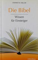 Die Bibel - Wissen für Einsteiger