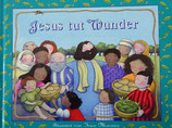 JESUS tut Wunder