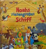 Noahs riesengroßes Schiff