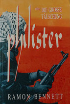 Philister oder Die grosse Täuschung