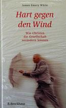 Hart gegen den Wind