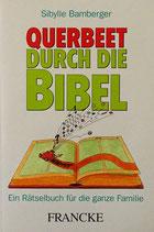 Querbeet durch die Bibel