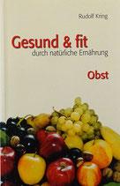 Gesund & Fit durch natürliche Ernährung Obst