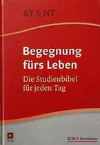 Neues Leben - Begegnung fürs Leben - Studienbibel Altes und Neues Testament