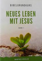 Neues Leben mit JESUS