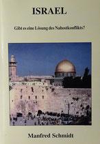 Israel - Gibt es eine Lösung des Nahostkonflikts?