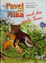 Pavel und Mika