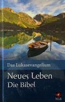 Neues Leben - Die Bibel - Das Lukasevangelium