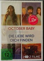 October Baby - Die Liebe wird dich finden