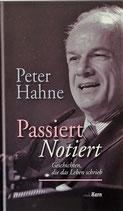 Passiert Notiert - Peter Hahne