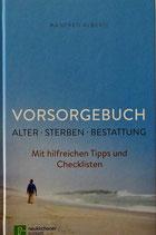 Vorsorgebuch - Alter. Sterben . Bestattung