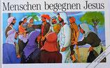 Menschen begegnen JESUS