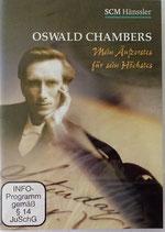 Oswald Chambers - Mein Äufzerstes für sein Höchstes