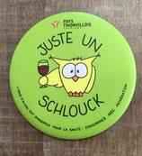 "Magnet ""Juste un Schlouck"" -  Vert"