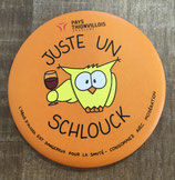 "Magnet ""Juste un Schlouck"" - Orange"