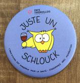 "Magnet ""Juste un Schlouck"" - Bleu Foncé"