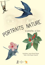 Portraits nature.                  Si loin, si proche