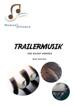 Trailermusik -The Silent Heroes-