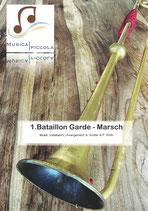 1. Bataillon Garde - Marsch