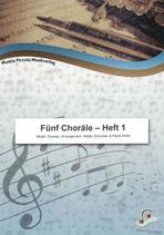 Fünf Choräle - Heft 1