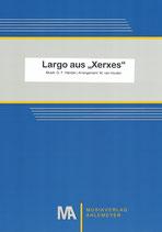 """Largo aus """"Xerxes"""""""