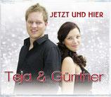 Teja & Günther - Jetzt und Hier