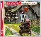 Ensemble Manfred Eisl - Querfeldein nach Oberkrain